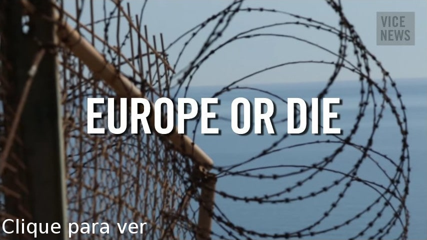 Europe or die - Vice News